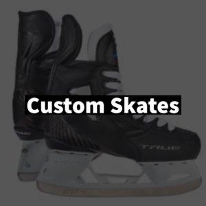 Custom Skates